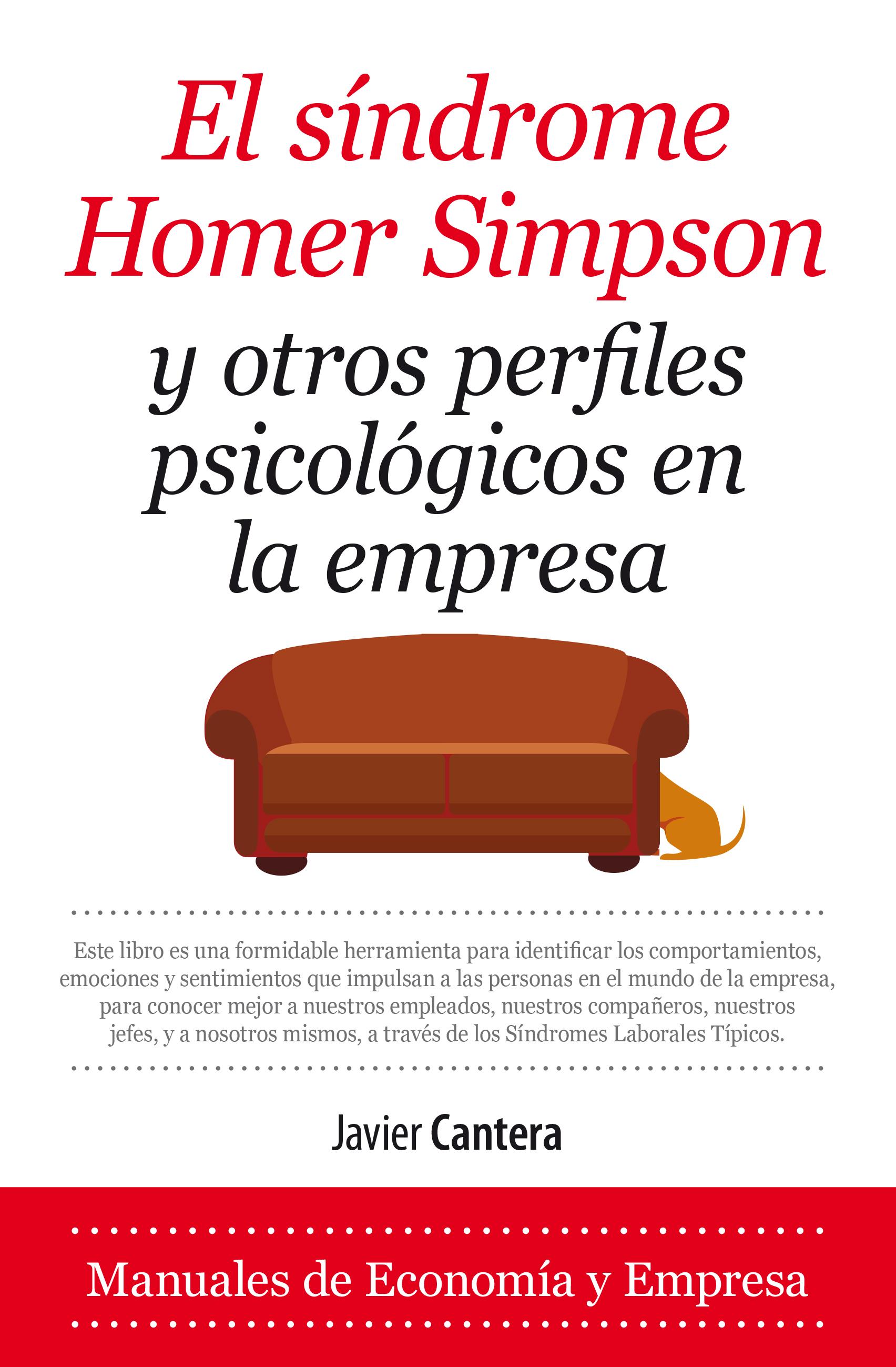"""""""El síndrome Homer Simpson y otros perfiles psicológicos en la empresa"""""""
