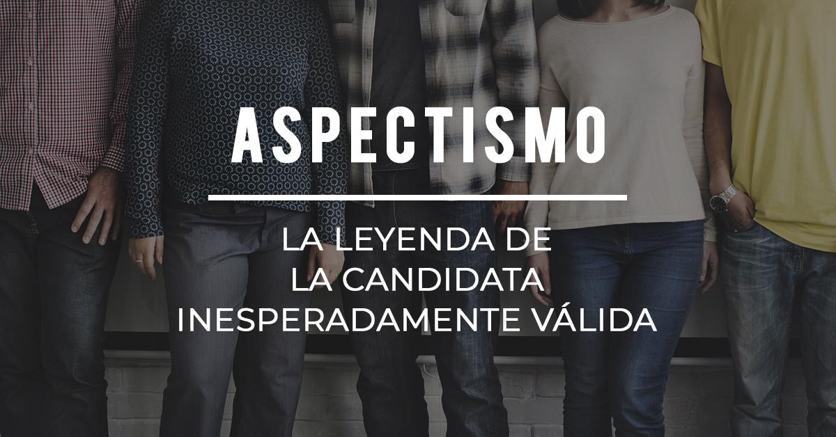 Aspectismo La Leyenda De La Candidata Inesperadamente
