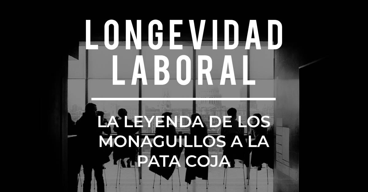 Longevidad laboral: La leyenda de los monaguillos a la pata coja