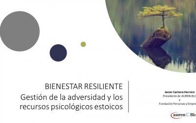 Bienestar Resiliente: Gestión de la adversidad y los recursos psicológicos estóicos