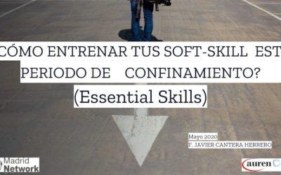 Cómo entrenar tus soft-skills en este período de confinamiento
